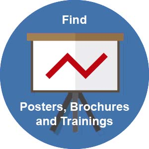 find posters, brochures, and trainings
